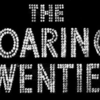 The roaring twenties text over black background